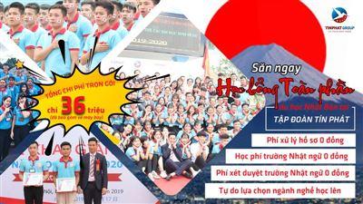 Thông báo tuyển sinh du học Nhật Bản - Học bổng toàn phần Tín Phát tháng 10/2020, tháng 4/20020